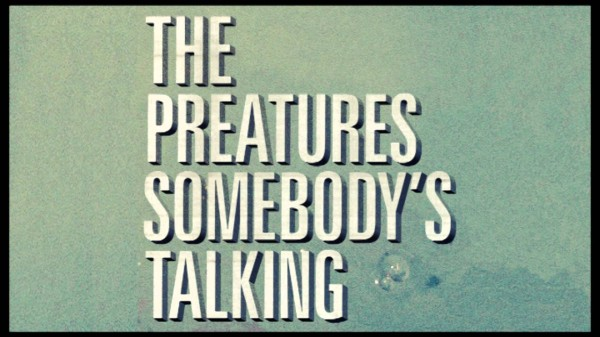 Music Monday: The Preatures: Somebody's Talking