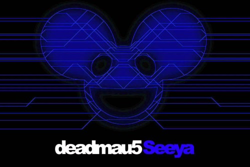 Music Monday: Seeya: Deadmau5 feat. Colleen D'Agostino